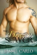 The Dragon Slayer c52844ad-1a94-44c8-8ea1-7e51a01f21d5