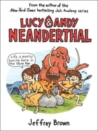 Lucy & Andy Neanderthal Cover Image