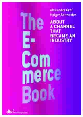 The E-Commerce Book: About a channel that became an industry