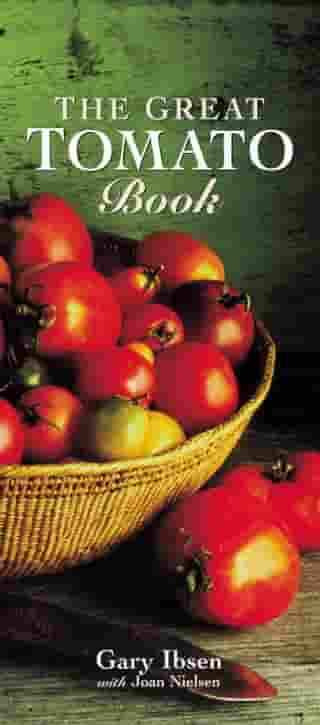 The Great Tomato Book: [A Cookbook] by Gary Ibsen