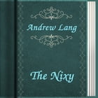 The Nixy by Andrew Lang