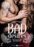 Bad Desires 2 by Amber James