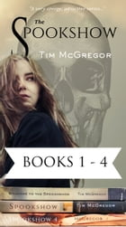 Spookshow Box Set: The Murder House Arc, Books 1-4 by Tim McGregor