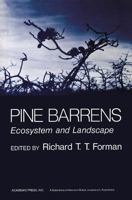 Book Pine Barrens: Ecosystem and Landscape by Forman, Richard