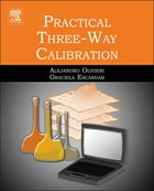 Practical Three-Way Calibration by Alejandro Olivieri