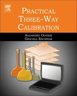 Book Practical Three-Way Calibration by Alejandro Olivieri