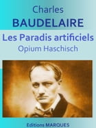 Les Paradis artificiels: Opium Haschisch by Charles BAUDELAIRE