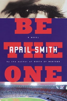 Book Be the One by April Smith