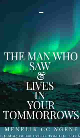 The Man Who Saw And Lives In Your Tommorrows