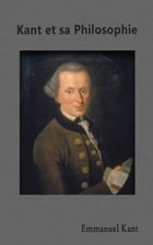 Kant et sa philosophie by Victor Cousin