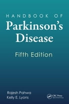 Handbook of Parkinson's Disease, Fifth Edition