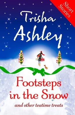Book Footsteps in the Snow and other teatime treats by Trisha Ashley