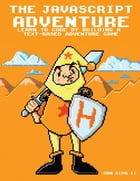 The Javascript Adventure by Ron Sims II