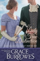 A Lady of True Distinction by Grace Burrowes