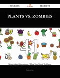 Plants vs. Zombies 41 Success Secrets - 41 Most Asked Questions On Plants vs. Zombies - What You Need To Know 17742714-5ac4-406f-9e6b-e831c3eed3f3