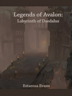Legends of Avalon (Book 2) by Estarosa Evans