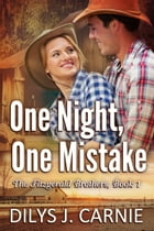One Night, One Mistake by Dilys J. Carnie
