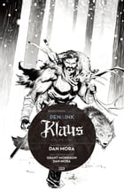 Klaus: Pen & Ink #1 by Grant Morrison