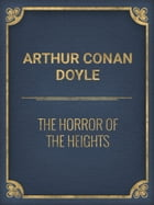 The Horror of the Heights by Arthur Conan Doyle