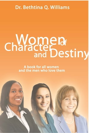 Women of Character and Destiny