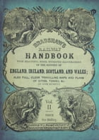 Bradshaw's Railway Handbook Vol 2: Tours in North and South Wales (Plus Western and Southwestern England and parts of Ireland) by George Bradshaw