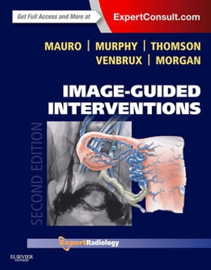 Image-Guided Interventions Expert Radiology Series