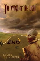 End by Jason Kristopher