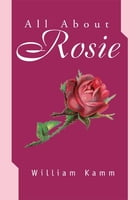 All About Rosie
