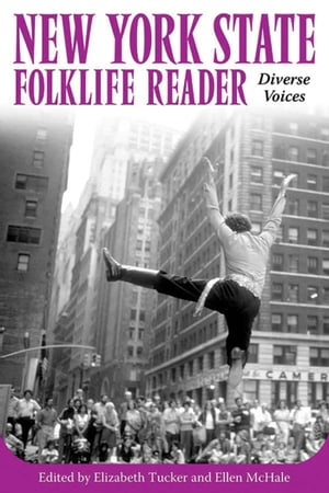 New York State Folklife Reader Diverse Voices