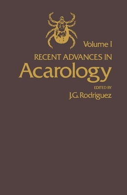 Book Recent Advances in Acarology by Rodriguez, J