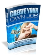 Create Your Own Job by Anonymous