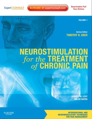 Neurostimulation for the Treatment of Chronic Pain Volume 1: A Volume in the Interventional and Neuromodulatory Techniques for Pain Management Series;
