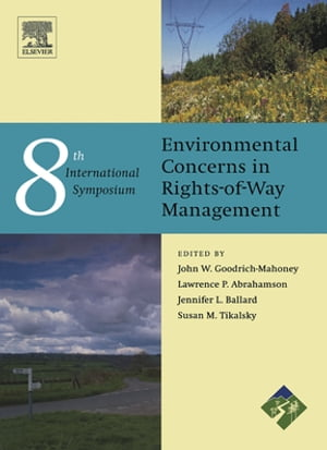 Environment Concerns in Rights-of-Way Management 8th International Symposium