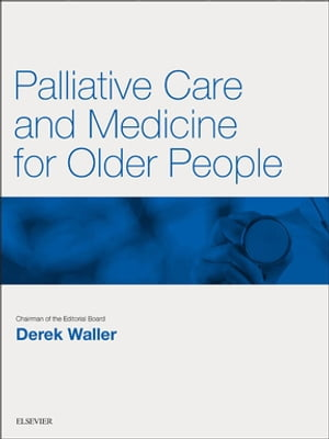 Palliative Care and Medicine for Older People Key Articles from the Medicine journal