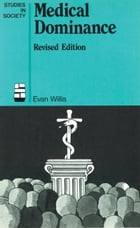 Medical Dominance by Evan Willis