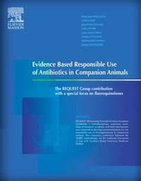 Evidence Based Responsible Use of Antibiotics in Companion Animals: The REQUEST Group contribution…