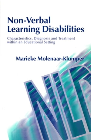 Non-Verbal Learning Disabilities Characteristics,  Diagnosis and Treatment within an Educational Setting