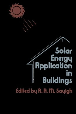 Book Solar Energy Application in Buildings by Sayigh, A. A. M.