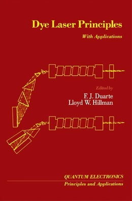 Book Dye Laser Principles: With Applications by Duarte, Frank J.