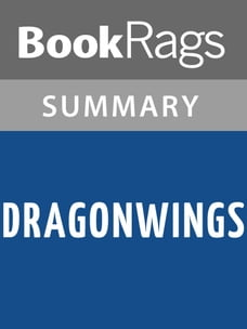 Dragonwings by Laurence Yep , Summary & Study Guide