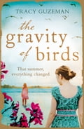 9780007488414 - Tracy Guzeman: The Gravity of Birds - Buch