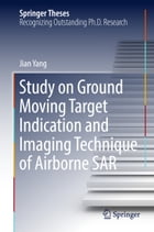 Study on Ground Moving Target Indication and Imaging Technique of Airborne SAR