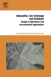Adsorption, Ion Exchange and Catalysis: Design of Operations and Environmental Applications