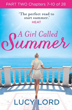 A Girl Called Summer: Part Two,  Chapters 7?10 of 28
