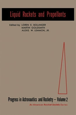 Book Liquid Rocket and Propellants by Bollinger, L.E.