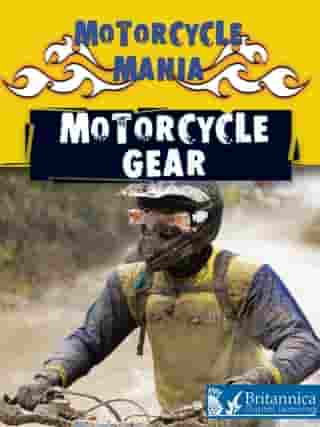 Motorcycle Gear by David and Patricia Armentrout