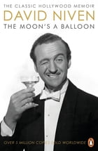The Moon's a Balloon by David Niven