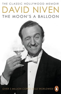 Book The Moon's a Balloon by David Niven