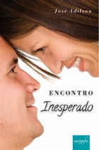 Encontro inesperado by Jose Adilson