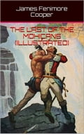 1230000265553 - James Fenimore Cooper: The Last Of The Mohicans (Illustrated) - Buch